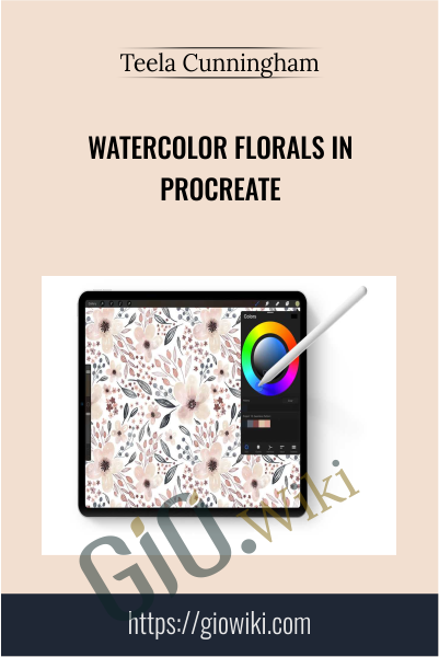 Watercolor Florals in Procreate - Teela Cunningham