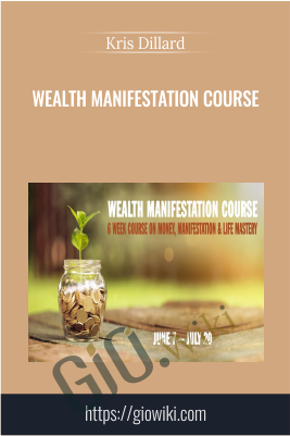 Wealth Manifestation Course - Kris Dillard