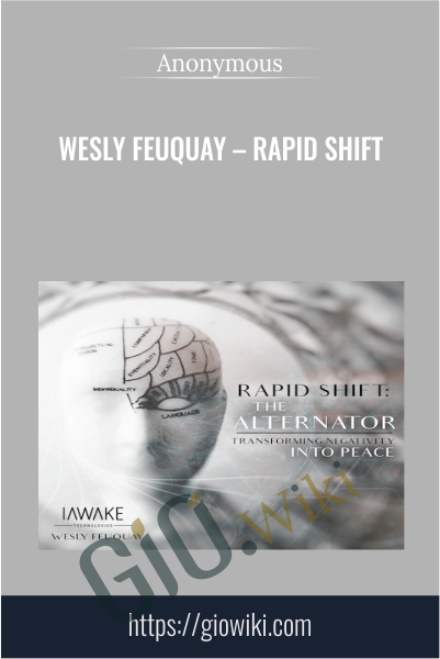 Wesly Feuquay – Rapid Shift