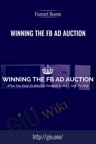 Winning the FB Ad Auction