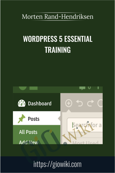WordPress 5 Essential Training - Morten Rand-Hendriksen