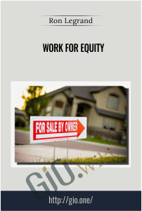 Work For Equity – Ron Legrand