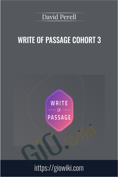 Write of Passage Cohort 3 - David Perell