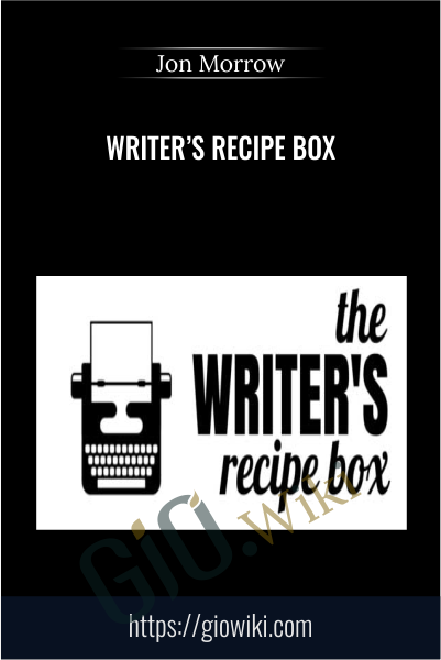 Writer's Recipe Box - Jon Morrow