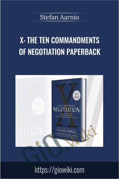 X: The Ten Commandments of Negotiation - Stefan Aarnio
