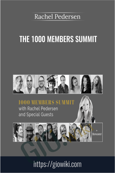 1000 Members Summit - Rachel Pedersen