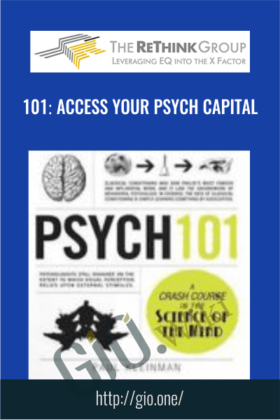101: Access Your Psych Capital - The ReThink Group