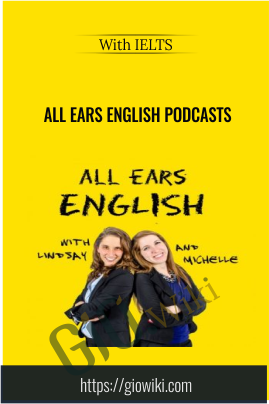 All Ears English Podcasts  - With IELTS