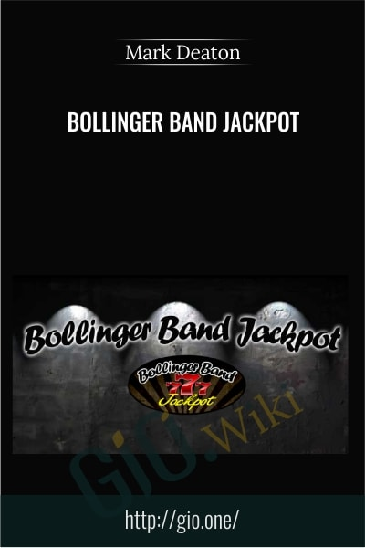 Bollinger Band Jackpot - Mark Deaton