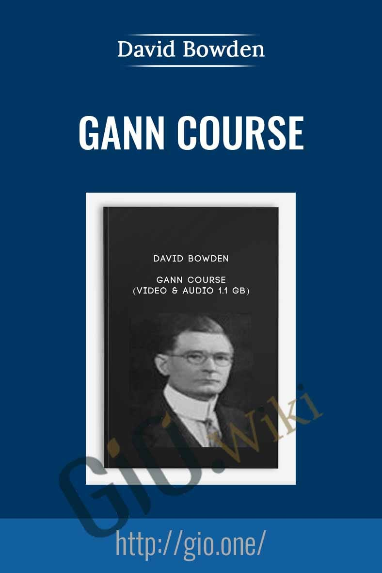 Gann Course (Video & Audio 1.1 GB) – David Bowden