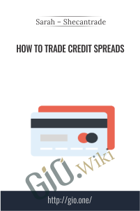 How to Trade Credit Spreads – Sarah – Shecantrade