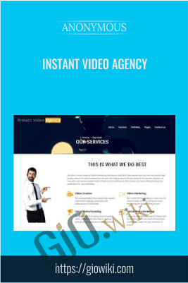 Instant Video Agency - Anonymous