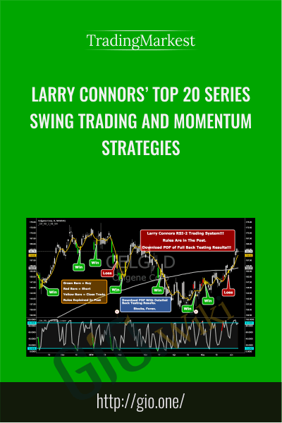 Larry Connors' Top 20 Series: Swing Trading and Momentum Strategies
