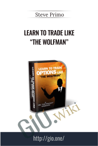 "Learn to Trade like ""The Wolfman"" – Steve Primo"