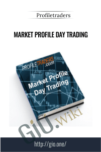 Market Profile Day Trading - Profiletraders