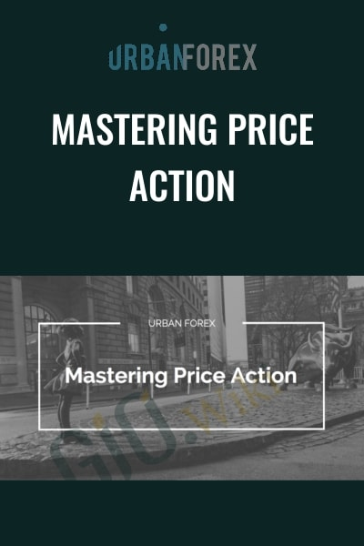 Mastering Price Action