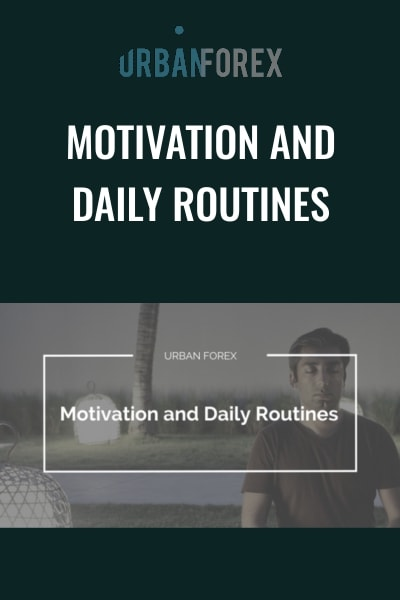 Motivation and Daily Routines