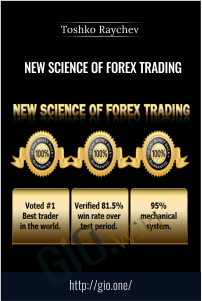 New Science of Forex Trading – Toshko Raychev