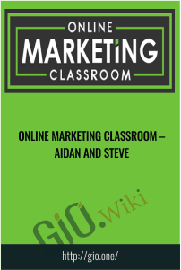 Online Marketing Classroom – Aidan and Steve