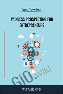 Painless Prospecting for Entrepreneurs – DealFlowPro