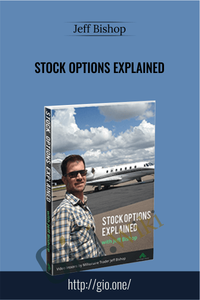 Stock Options Explained - Jeff Bishop