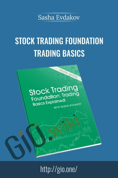 Stock Trading Foundation Trading Basics
