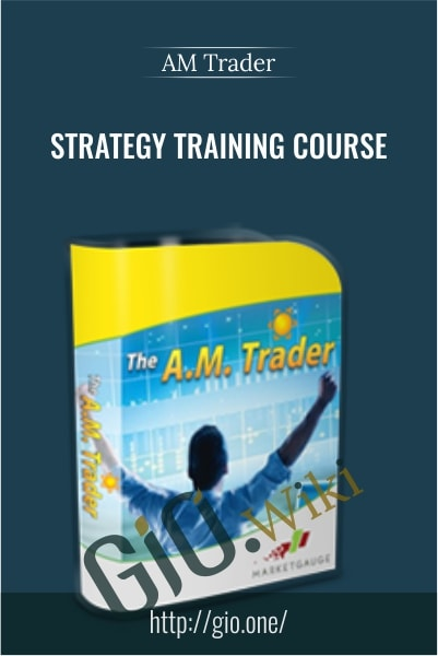 Strategy Training Course - AM Trader