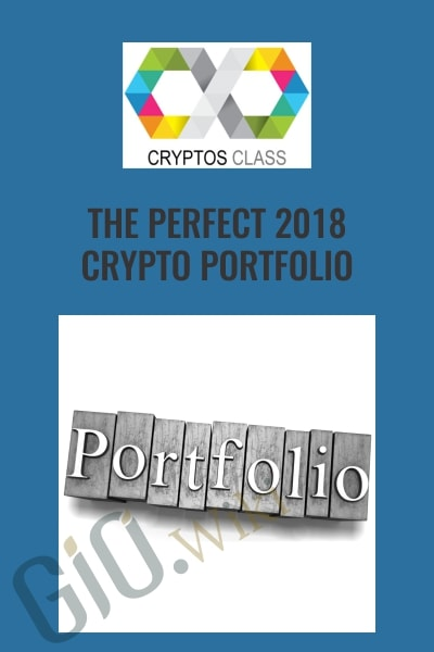 The Perfect 2018 Crypto Portfolio