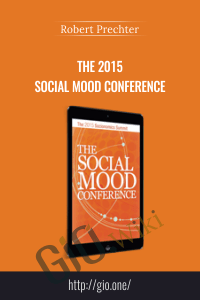 The 2015 Social Mood Conference - Robert Prechter