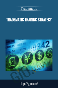 Tradematic Trading Strategy - Tradematic