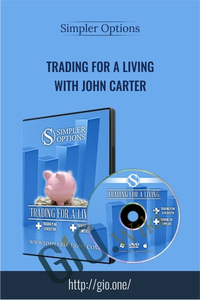 Trading For a Living with John Carter - Simpler Options