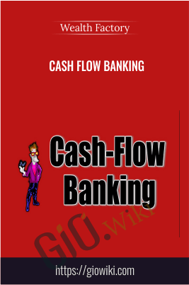 Cash Flow Banking – Wealth Factory