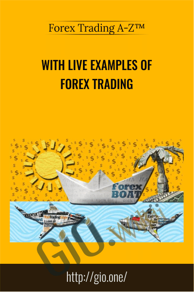 With LIVE Examples of Forex Trading - Forex Trading A-Z™