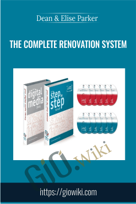 The Complete Renovation System - Dean & Elise Parker