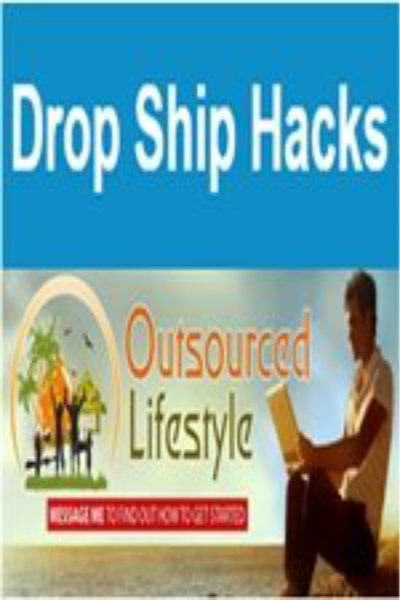 Dropship Hacks – Outsource Lifestyle Without Any Physical Product Or Inventory - Jason O'Neil