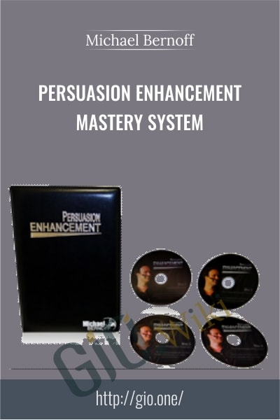 Persuasion Enhancement Mastery System - Michael Bernoff