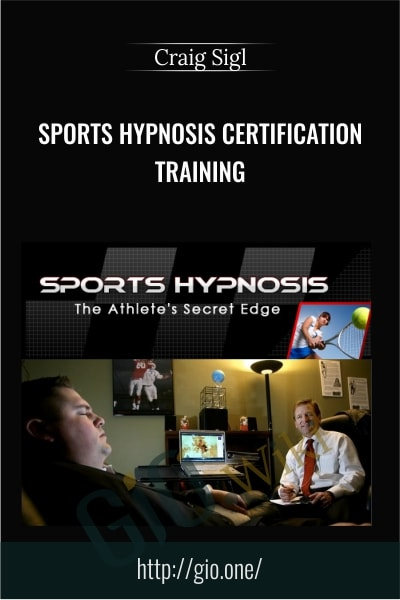 Sports Hypnosis Certification Training - Craig Sigl