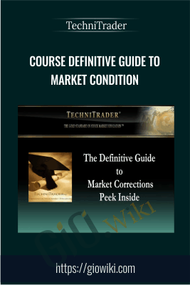 Course Definitive Guide to Market Condition - TechniTrader
