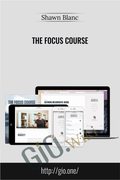 The Focus Course - Shawn Blanc