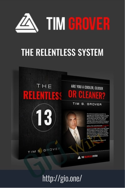 The Relentless System - Tim Grover