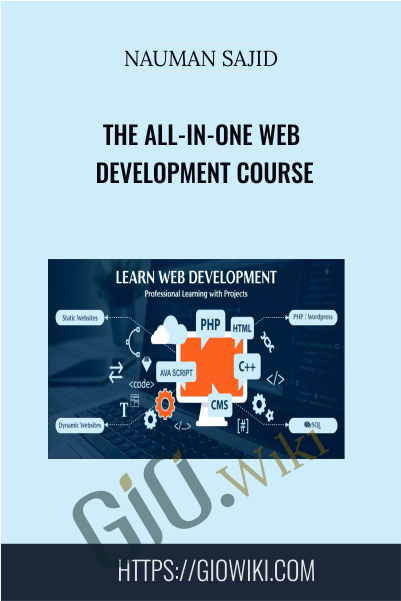 The All-In-One Web Development Course - Nauman Sajid