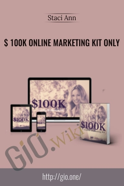 $100K Online Marketing - Staci Ann