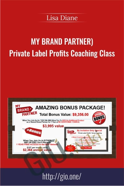 (MY BRAND PARTNER) – Private Label Profits Coaching Class - Lisa Diane
