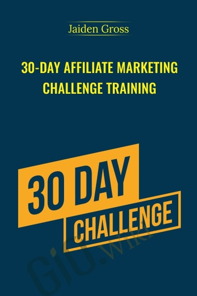 30-Day Affiliate Marketing Challenge Training