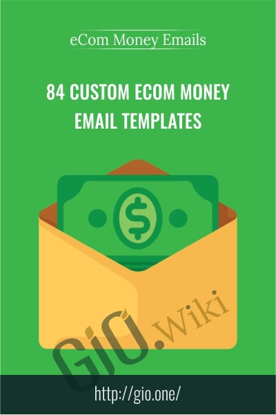 84 Custom eCom Money Email Templates - eCom Money Emails