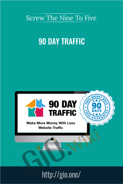 90 Day Traffic - Screw The Nine To Five