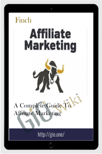 A Complete Guide to Affiliate Marketing – Finch