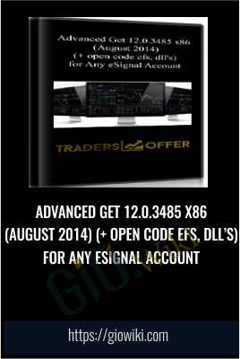 Advanced Get 12.0.3485 x86 (August 2014) (+ open code efs, dll's) for Any eSignal Account