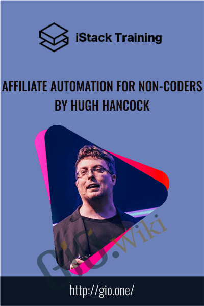Affiliate Automation for Non-Coders by Hugh Hancock - iStack
