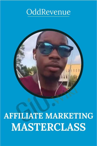 Affiliate Marketing Masterclass - OddRevenue